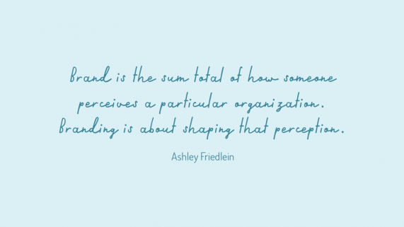 Quote by Ashley Friedlein